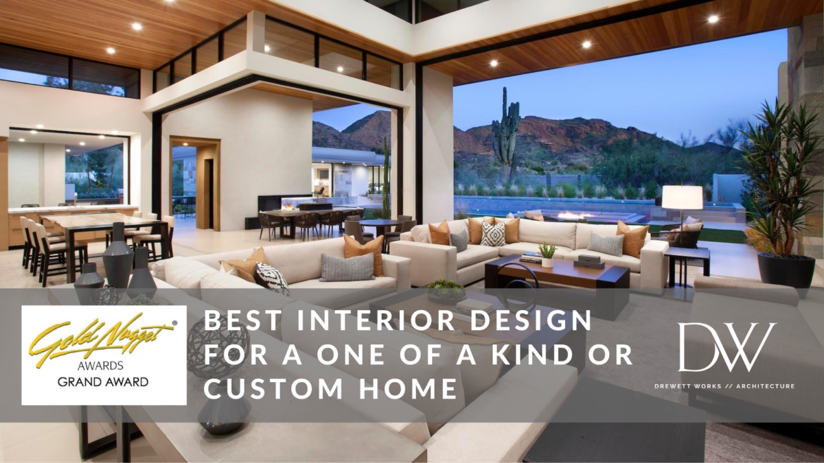 Grand Award winner for Best Interior Design of a Custom Home